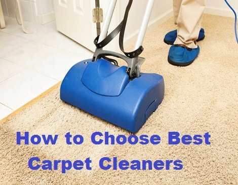 How to Choose Best Carpet Cleaners