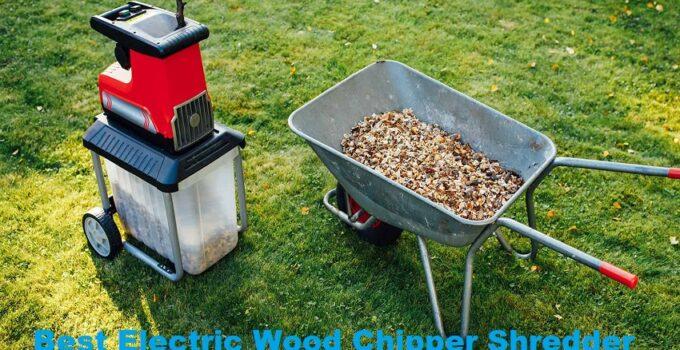 best electric chipper shredder and wood shredder