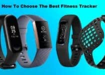 How To Choose The Best Fitness Tracker