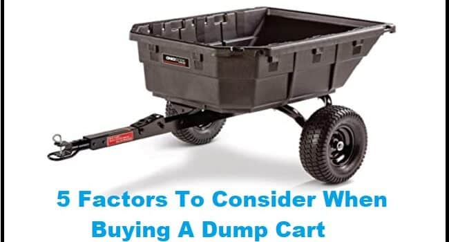 5 Factors To Consider When Buying A Dump Cart