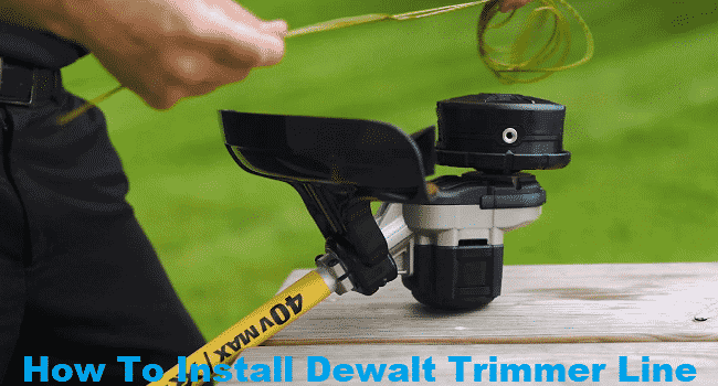 How To Install Dewalt Trimmer Line