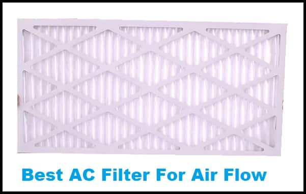 Best AC Filter For Air Flow