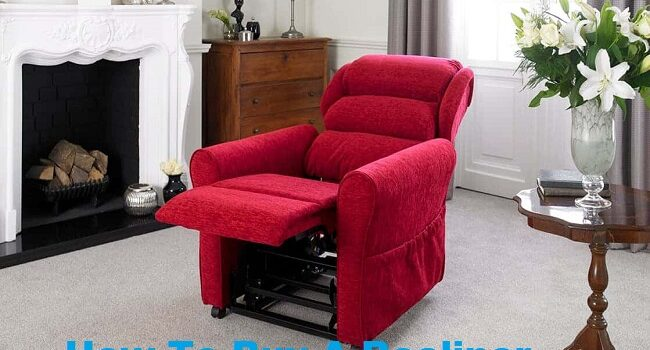 How To Buy A Recliner