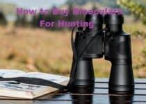 How to Buy Binoculars For Hunting
