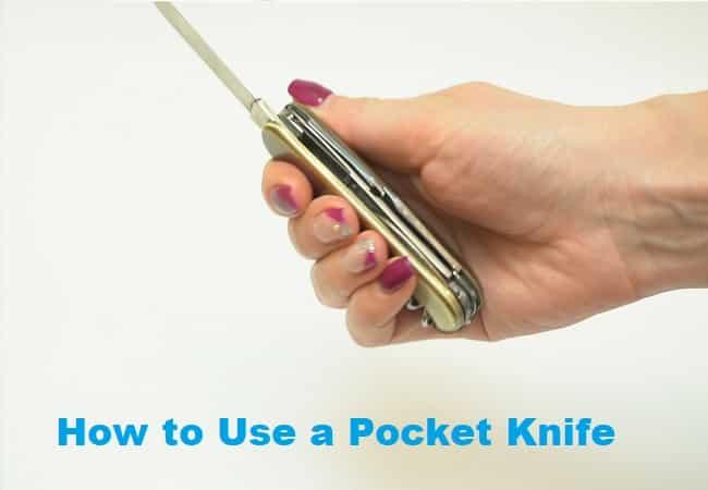 How to Use a Pocket Knife