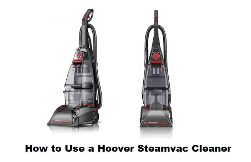 How to Use a Hoover Steamvac Cleaner