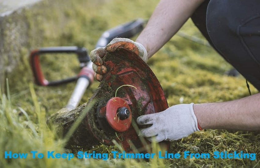 How To Keep String Trimmer Line From Sticking