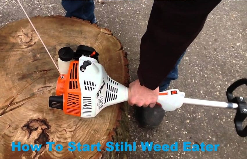 How To Start Stihl Weed Eater